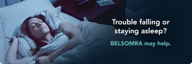 Trouble Falling or Staying Asleep? BELSOMRA® (suvorexant) C-IV May Help.